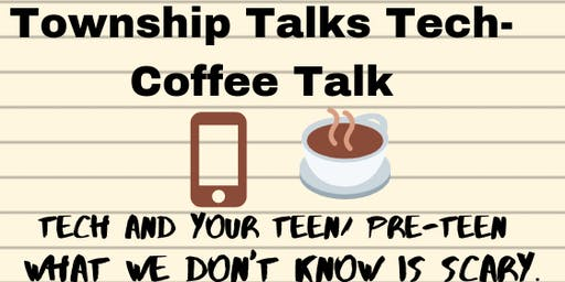 Township Talks Tech- Coffee Talk