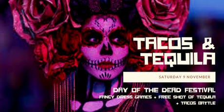 Tacos & Tequila (Day of the Dead Celebrations) tickets