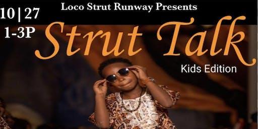 Strut Talk Kids Edition