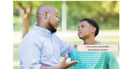 Les ateliers Famille-Jeunesse : Discutons Ensemble, série #1 tickets