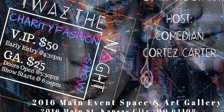 """""""TWAZ THE NIGHT"""" Fashion Show tickets"""