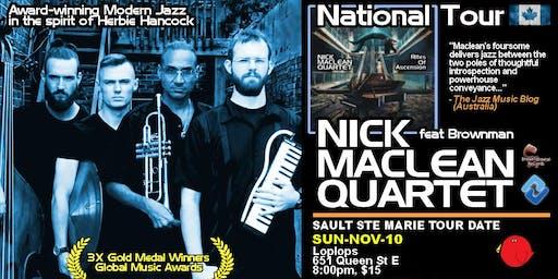 NICK MACLEAN QUARTET feat. BROWNMAN ALI (Sault Ste Marie)
