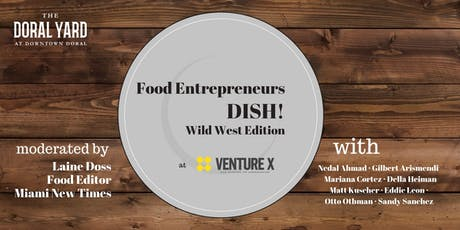 Food Entrepreneurs Dish! Wild West Edition tickets