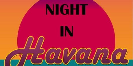 'A Night at Havana' Charity Fundraising Event: Light the Night Kickoff tickets