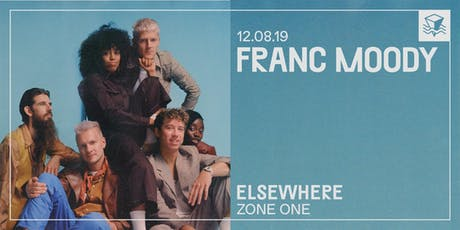 Franc Moody @ Elsewhere (Zone One) tickets