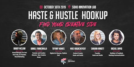 Haste and Hustle Hookups Soho Innovation Lab tickets