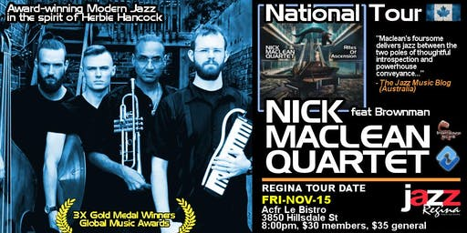 Regina Jazz Society Presents: NICK MACLEAN QUARTET feat. BROWNMAN ALI (Regi