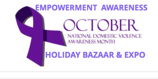 WE CAN DO IT DOMESTIC VIOLENCE AWARENESS HOLIDAY BAZAAR & FEMALE ENTRE EXPO