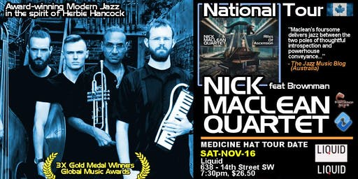 NICK MACLEAN QUARTET feat. BROWNMAN ALI with special guest TUCKED IN JAZZ C