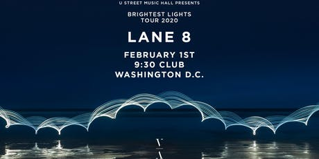 Lane 8 - Brightest Lights Tour (at 9:30 Club) tickets