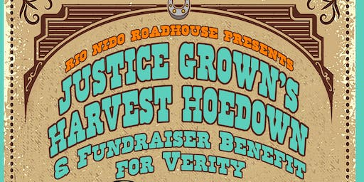 Justice Grown Harvest Hoedown benefiting Verity