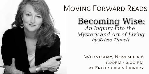 Moving Forward Book Group: Becoming Wise