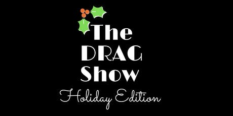 The DRAG Show: Holiday Edition tickets