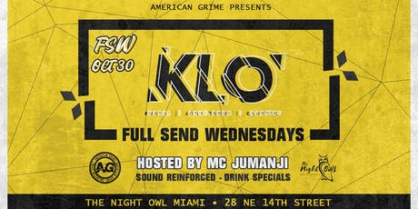 Full Send Wednesdays: KLO tickets