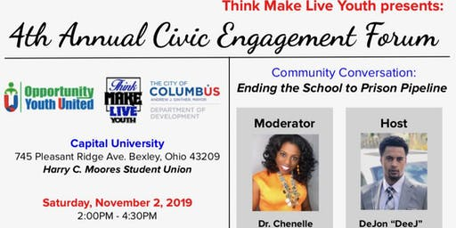 4th Annual Civic Engagement Forum: Ending the School to Prison Pipeline