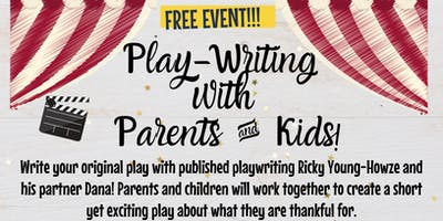 FREE Play-writing with Parents & Kids with Pizza!
