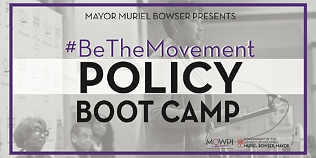 #BeTheMovement - 2020 Policy Boot Camp tickets