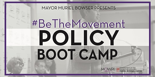 #BeTheMovement - 2020 Policy Boot Camp