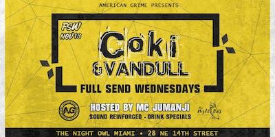 Full Send Wednesdays: COKI & Vandull