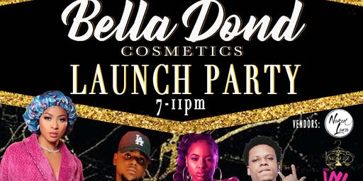 Bella Dond Cosmetics Launch