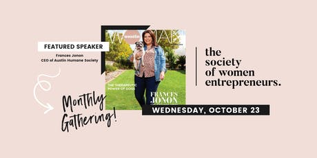 The Society of Women Entrepreneurs: October Gathering w/ Austin Woman Magazine's Cover Woman tickets