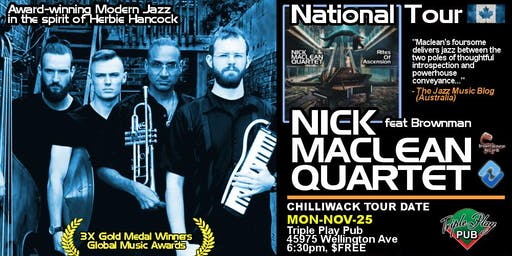 NICK MACLEAN QUARTET feat. BROWNMAN ALI (Chilliwack)