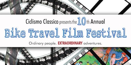 The 10th Annual Ciclismo Classico Bike Travel Film Festival