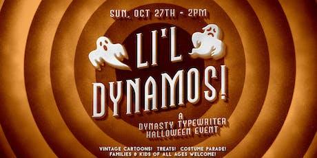 Li'l Dynamos Halloween Party! tickets