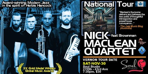 NICK MACLEAN QUARTET feat. BROWNMAN ALI (Vernon)