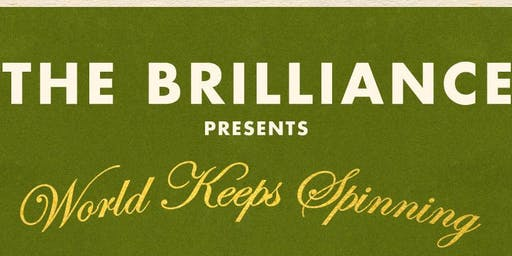 The Brilliance Presents: Suite No. 2 The World Keeps Spinning