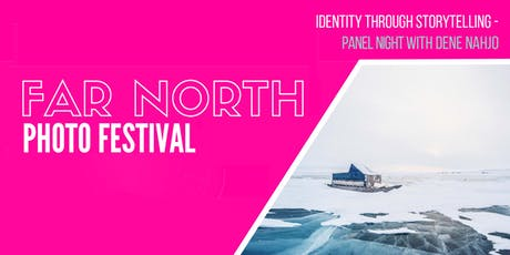 """Identity Through Storytelling"" - Far North Photo Festival tickets"