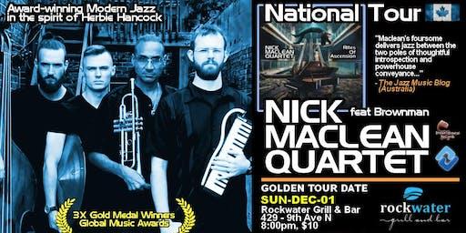 NICK MACLEAN QUARTET feat. BROWNMAN ALI (Golden)