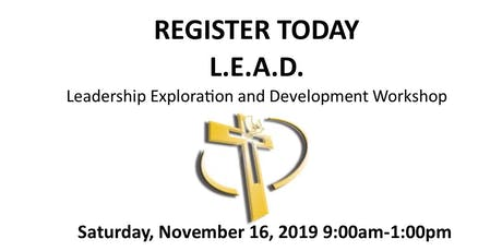 L.E.A.D.  Leadership Exploration And Development Workshop  tickets