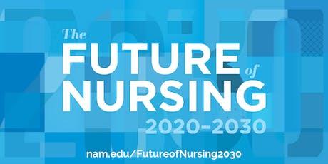 Future of Nursing 2020-2030: Technical Panel Webinar tickets
