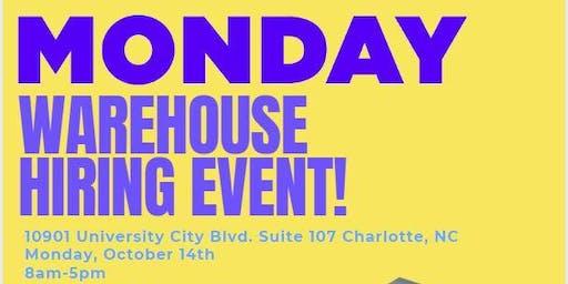 Monday Warehouse Hiring Event