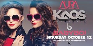 Aura KAOS Saturdays ft. DJ BabyBoi |10.12.19|