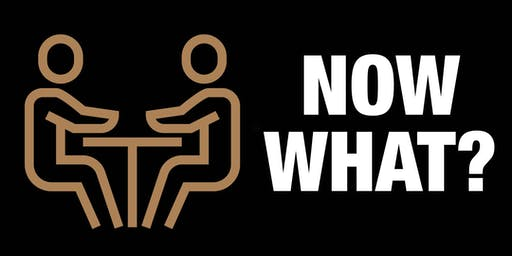 Now What? Advice & Answers from experts about your idea or startup (Oct 21)