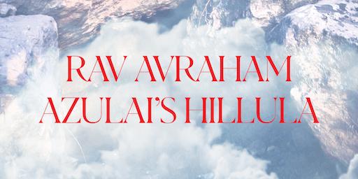 Rav Avraham Azulai's Hillula in Austin