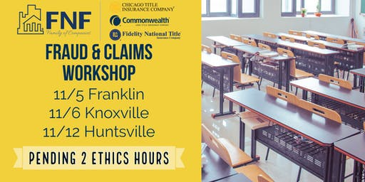 2019 Fraud & Claims - Knoxville Workshop