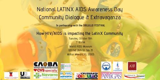 National LATINX AIDS Awareness Day ~ Dialogue & Extravaganza