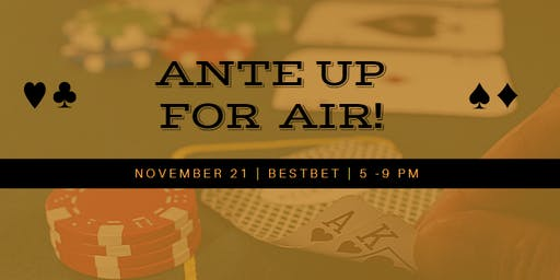 Ante Up For Air