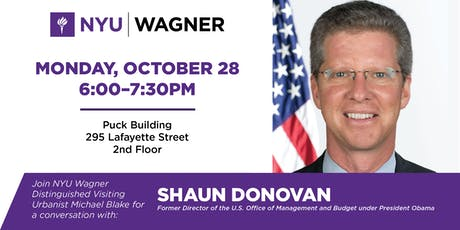 Distinguished Visiting Urbanist Michael Blake in Conversation with the Honorable Shaun Donovan tickets