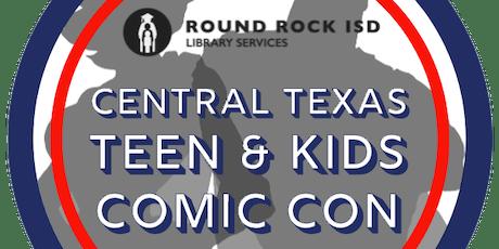 Central Texas Teen & Kids Comic Con 2020 tickets