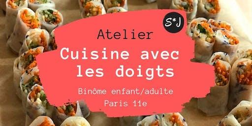Cuisine avec les doigts #2, atelier culinaire de Sophie*Juliette