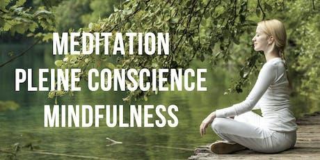 Réunion d'information gratuite sur la Pleine Conscience - Mindfulness billets