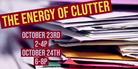 The Energy of Clutter tickets