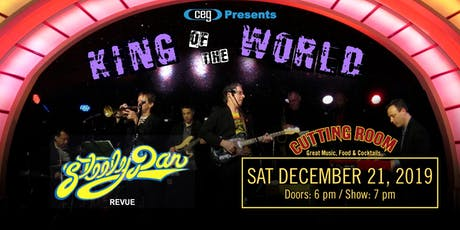CEG Presents STEELY DAN Revue: KING OF THE WORLD Playing Steely Dan's Great tickets