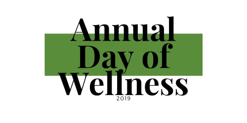 Annual Day of Wellness - 2019