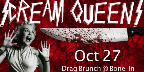 Scream Queens! A Halloween Drag Brunch tickets