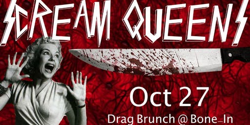 Scream Queens! A Halloween Drag Brunch